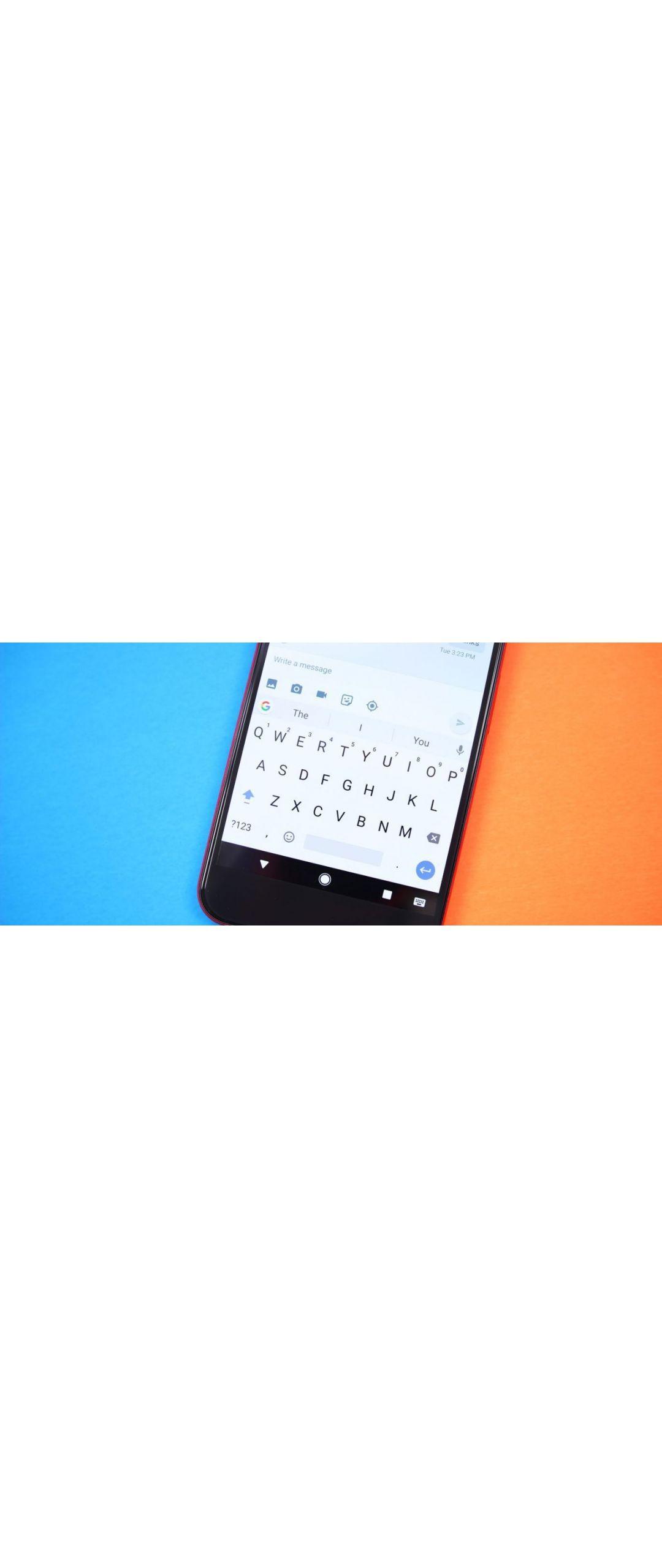 Gboard para Android se actualiza para traducir texto mientras escribes