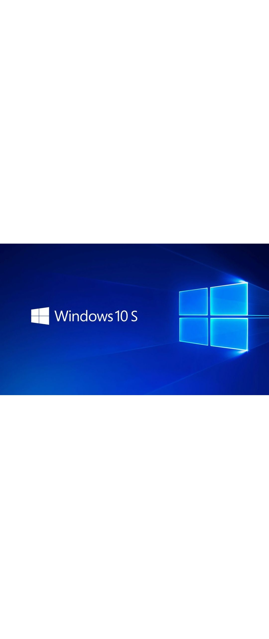 Microsoft extiende actualización gratuita de Windows 10 S a Windows 10 Pro